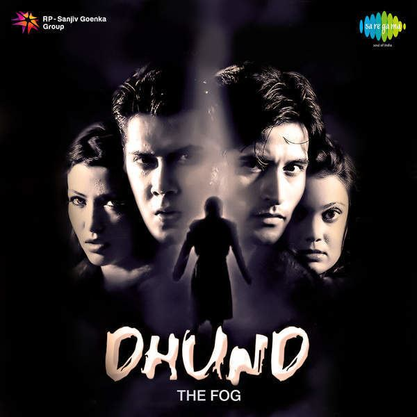 Dhund The Fog 2003 Movie Mp3 Songs Bollywood Music