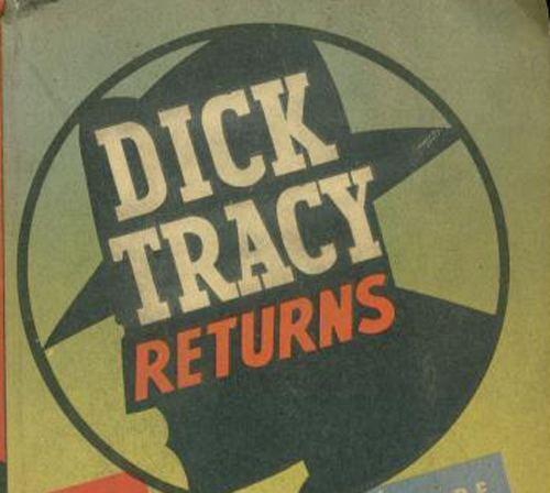 Dick Tracy Returns Dick Tracy Returns Shadow Cabaret