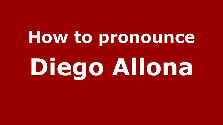 Diego Allona How to pronounce Diego Allona SpanishArgentina PronounceNames