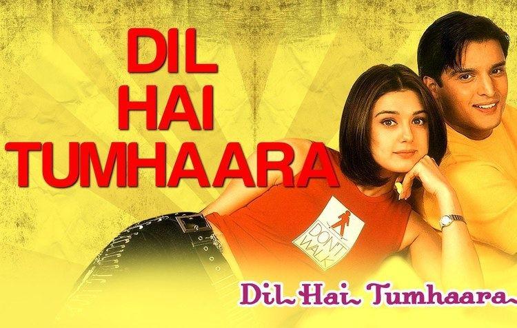 Dil Hai Tumhaara Dil Hai Tumhaara Preity Arjun Jimmy Shergill