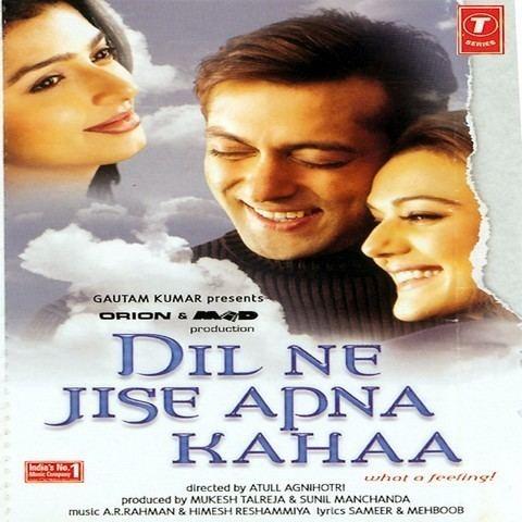 Dil Ne Jise Apna Kahaa Songs Download Dil Ne Jise Apna Kahaa MP3