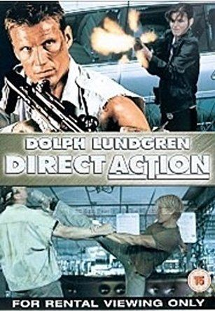 Direct Action (film) Direct Action Dolph Lundgren Amazoncouk Dolph Lundgren Polly