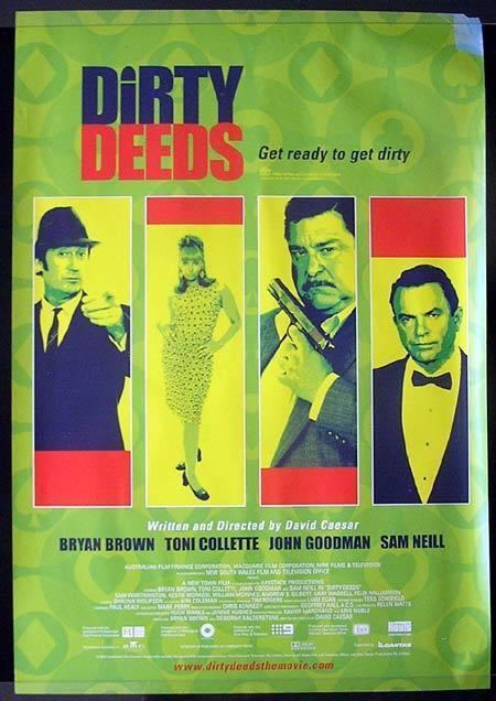 Dirty Deeds (2002 film) DIRTY DEEDS 2002 1 sheet Movie poster Bryan Brown Toni Collette A