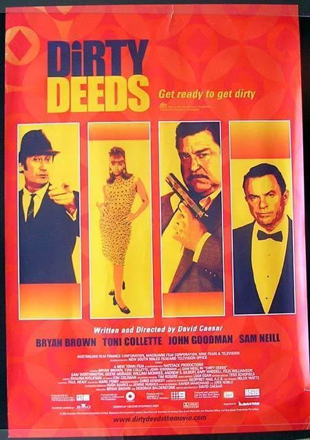 Dirty Deeds (2002 film) DIRTY DEEDS 2002 1 sheet Movie poster Bryan Brown Toni Collette B