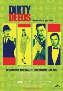 Dirty Deeds (2002 film) Dirty Deeds 2002