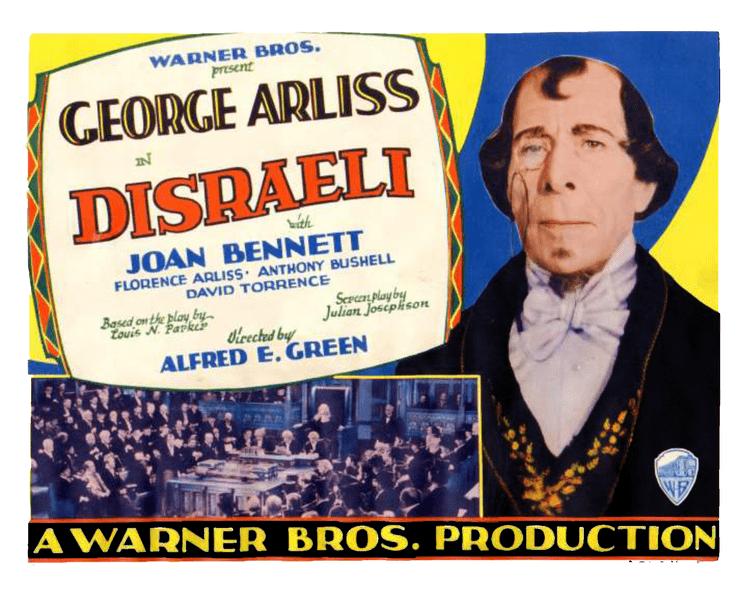 Disraeli (1929 film) Disraeli ARLISS ARCHIVES