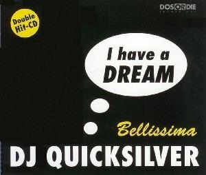 DJ Quicksilver I Have a DreamBellissima Wikipedia