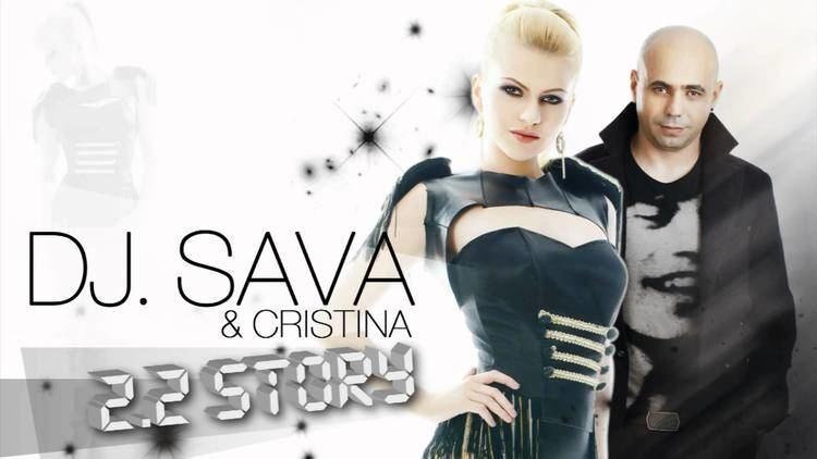 DJ Sava Cristina feat DJ Sava 22 Story Radio Version YouTube
