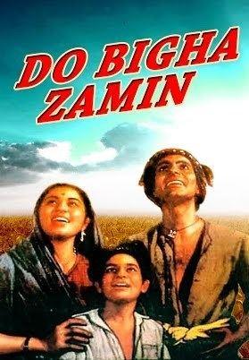 Do Bigha Zamin Do Bigha Zamin Balraj Sahni Nirupa Roy Hindi Full Movie YouTube