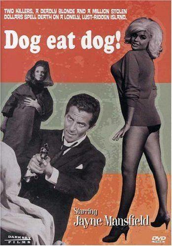 Dog Eat Dog (1964 film) Amazoncom Dog Eat Dog Jayne Mansfield Cameron Mitchell Dodie