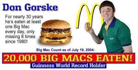 Don Gorske THE POST BAR Don Gorske eats 25000 big mac