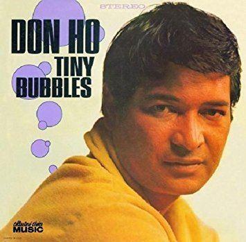 Don Ho Don Ho Tiny Bubbles Amazoncom Music