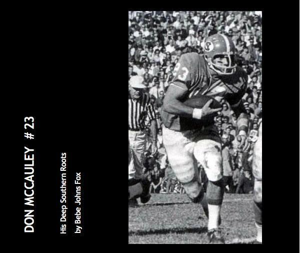 Don McCauley DON MCCAULEY 23 by Bebe Johns Fox Biographies amp Memoirs