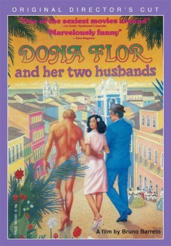 Dona Flor and Her Two Husbands Amazoncom Dona Flor and Her Two Husbands Jose Wilker Sonia Braga