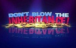 Don't Blow the Inheritance httpsuploadwikimediaorgwikipediaenthumb9