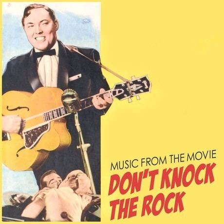 Don't Knock the Rock Hot Dog Buddy Buddy Music From The Movie Dont Knock The Rock