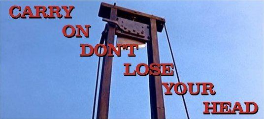 Don't Lose Your Head Carry On Dont Lose Your Head 1967