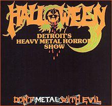 Don't Metal with Evil httpsuploadwikimediaorgwikipediaenthumb0