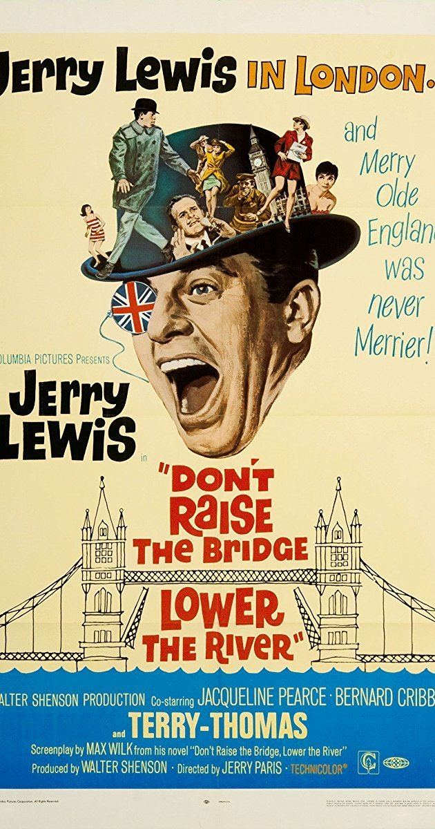 Don't Raise the Bridge, Lower the River Dont Raise the Bridge Lower the River 1968 IMDb