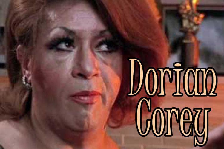 Dorian Corey Dorian Corey Drag Queen Queens and Career