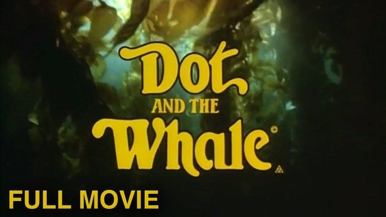Dot and the Whale Dot and the Whale 1977 Full Movie YouTube