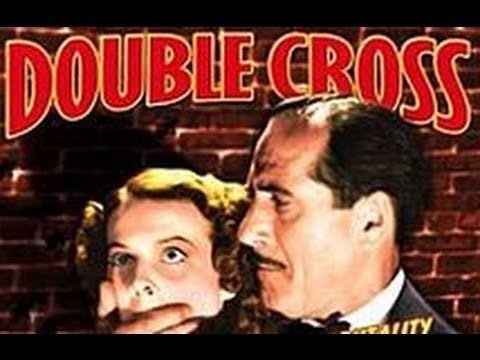 Double Cross (1941 film) Double Cross 1941 Full Movie YouTube