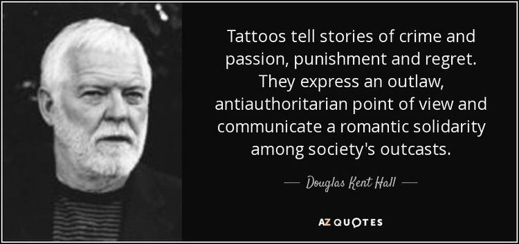 Douglas Kent Hall QUOTES BY DOUGLAS KENT HALL AZ Quotes