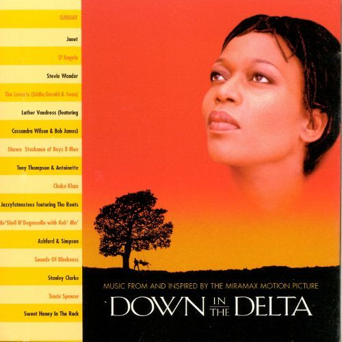 Down in the Delta Down in the Delta Original Soundtrack Songs Reviews Credits
