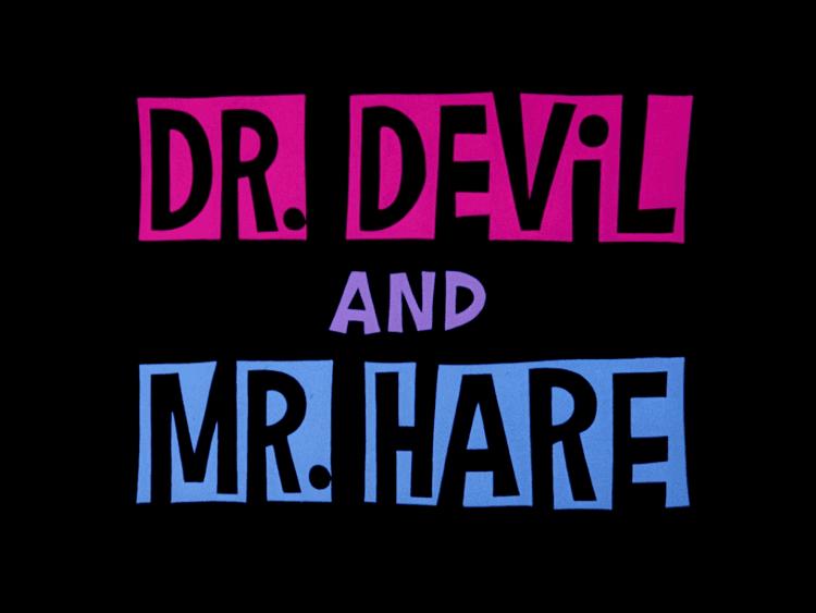 Dr. Devil and Mr. Hare httpsuploadwikimediaorgwikipediacommons44