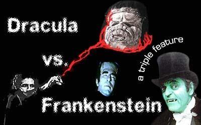 Dracula vs. Frankenstein Dracula vs Frankenstein