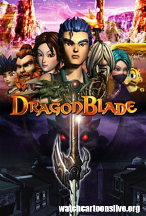 DragonBlade: The Legend of Lang Watch DragonBlade The Legend of Lang Watch Cartoons Cartoon for