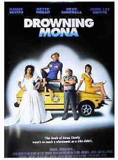 Drowning Mona Drowning Mona Movie Poster 1 of 2 IMP Awards
