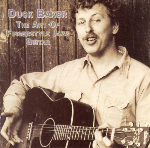 Duck Baker Art of Fingerstyle Jazz Guitar Duck Baker Songs Reviews