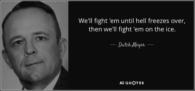 Dutch Meyer QUOTES BY DUTCH MEYER AZ Quotes