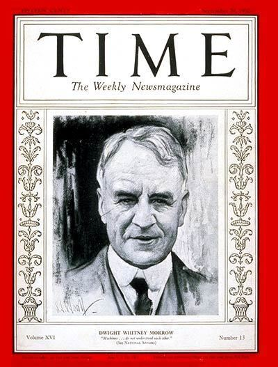 Dwight Morrow TIME Magazine Cover Dwight W Morrow Sep 29 1930