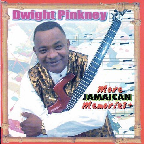 Dwight Pinkney More Jamaican Memories Dwight Pinkney Songs Reviews Credits