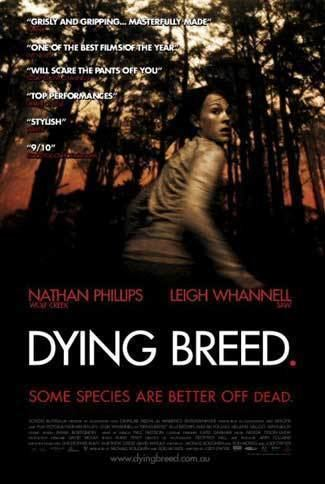 Dying Breed (film) Film Review Dying Breed 2008