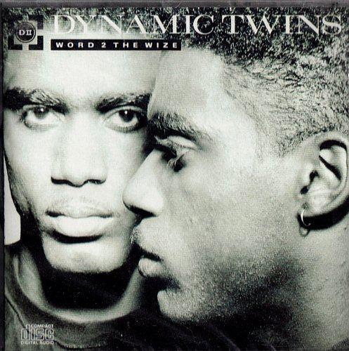 Dynamic Twins Dynamic Twins Word 2 the Wize Amazoncom Music