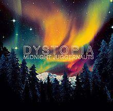 Dystopia (Midnight Juggernauts album) httpsuploadwikimediaorgwikipediaenthumb8