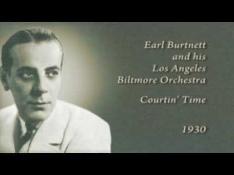 Earl Burtnett httpsiytimgcomvioRUyLR8O0Ihqdefaultjpg