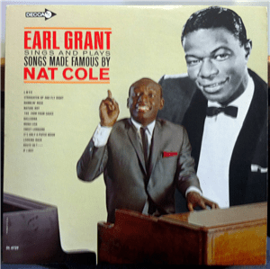 Earl Grant Nostalgic Rambler Excellent Crooner and Organist Earl Grant