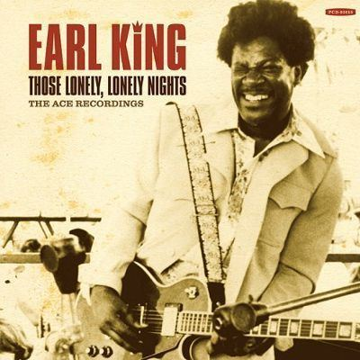 Earl King Those Lonely Lonely Nights Earl King Songs Reviews