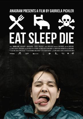 Eat Sleep Die Eat Sleep Die ta sova d Cineuropa