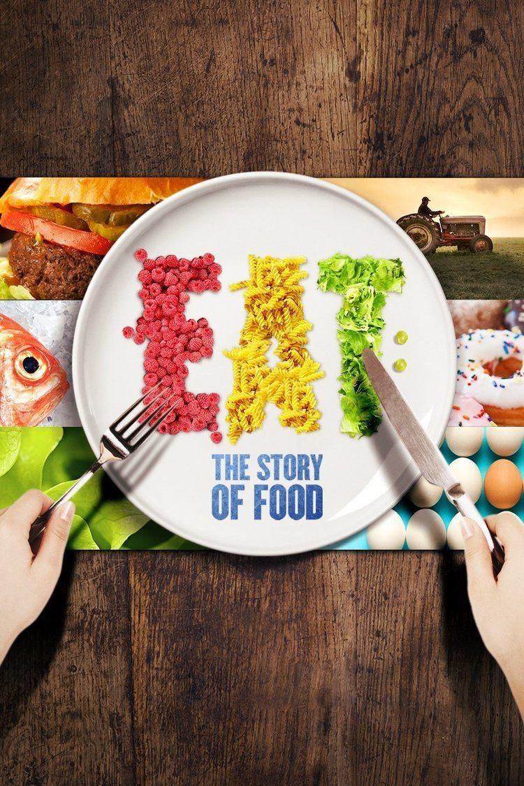 Eat: The Story of Food wwwgstaticcomtvthumbtvbanners11174302p11174