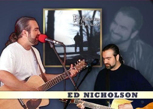 Ed Nicholson Ed Nicholson Bio ChristianMusiccom