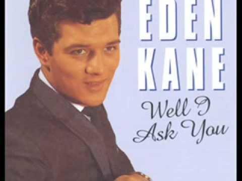 Eden Kane Eden Kane Well I Ask You YouTube