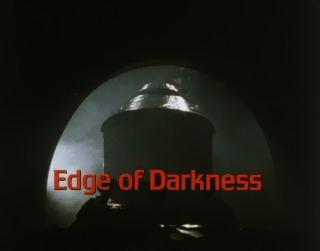 Edge of Darkness Edge of Darkness Wikipedia