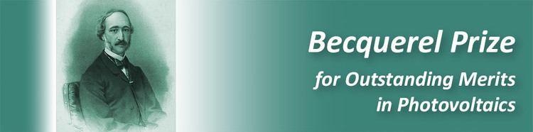 Edmond Becquerel Becquerel Prize for Outstanding Merits in Photovoltaics Alexandre