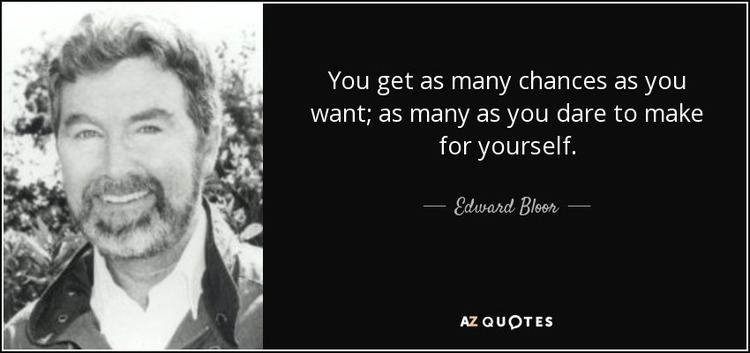 Edward Bloor TOP 8 QUOTES BY EDWARD BLOOR AZ Quotes