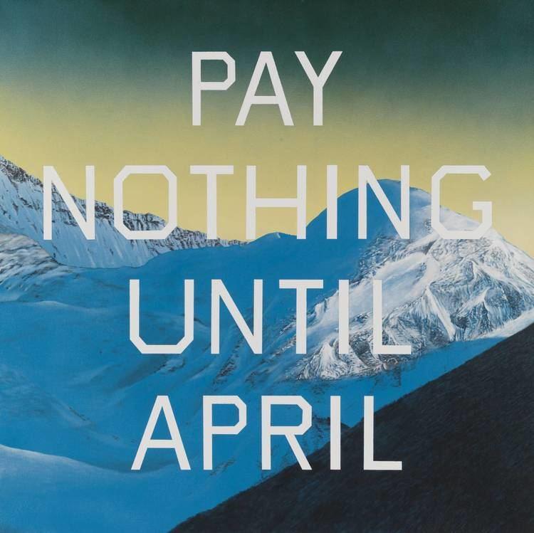 Edward Ruscha Pay Nothing Until April39 Edward Ruscha Tate